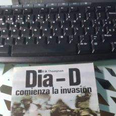 Militaria: LIBRO DIA D COMIENZA LA INVASION ED SAN MARTIN BATALLAS Nº 7. Lote 222716087