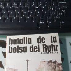 Militaria: LIBRO BATALLA DE LA BOLSA DEL RUHR ED SAN MARTIN BATALLAS Nº 10. Lote 222716215