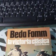 Militaria: LIBRO BEDA FOMM LA VICTORIA CLASICA ED SAN MARTIN BATALLAS Nº 14. Lote 222716390