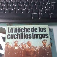 Militaria: LIBRO LA NOCHE DE LOS CUCHILLOS LARGOS ED SAN MARTIN POLITICOS Nº 2. Lote 222716641
