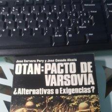 Militaria: LIBRO OTAN PACTO DE VARSOVIA ED SAN MARTIN POLITICOS Nº 5. Lote 222716852