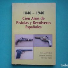 Militaria: ARMAS ANTIGUAS ESPAÑOLAS DE 1840 A 1940. Lote 222796310