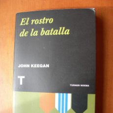 Militaria: EL ROSTRO DE LA BATALLA / JOHN KEEGAN. Lote 222951637