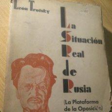 Militaria: LA SITUACION REAL DE RUSIA . LEON TROSTKY. PROLOGO ANDRES NIN . ED APOLO 1931. Lote 223035362