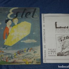 Militaria: GUERRA CIVIL - SETMANA DE L'ESPECTACLE DE L'INFANT ,FESTIVAL D'ART 1937 + REVISTA ESTEL LOLA ANGLADA. Lote 223466182