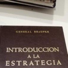 Militaria: G-49 LIBRO INTRODUCCION A LA ESTRATEGIA GENERAL BEAUFRE. Lote 223644432