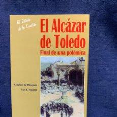 Militaria: EL ALCÁZAR DE TOLEDO FINAL DE UNA POLÉMICA A BULLÓN DE MENDOZA LUI E TOGORES ED ACTAS 23X15CMS. Lote 224494192