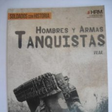 Militaria: HOMBRES Y ARMAS TANQUISTAS A7V CHAR B1 BIS VERDUN DE 1940 TIGER I ZVIKA GREENGOLD M1A1 ABRAMS. Lote 224566002