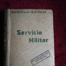 Militaria: SERVICIO MILITAR /REVISTA DE LOS TRIBUNALES ENCUADERNACIÓN PROVISIONAL /EDITORIAL GONGORA 1925. Lote 224757840