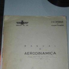 Militaria: MINISTERIO DEL AIRE. MANUAL DE AERODINAMICA. ESTUDIOS Y EXPERIENCIAS. INFORMACION TECNICA.. Lote 224829525