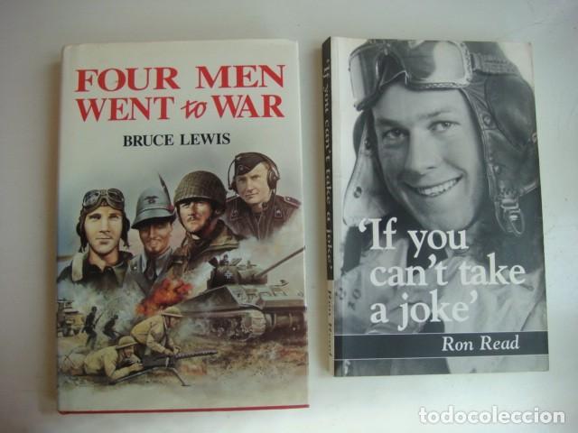 FOUR MEN WENT A WAR- IF YOU CANT TAKE A JOKE...DOS LIBROS SOBRE LA SEGUNDA GUERRA MUNDIAL.EN INGLES (Militar - Libros y Literatura Militar)