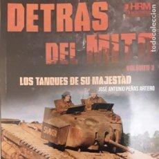 Militaria: DETRÁS DEL MITO (VOLUMEN TRES). Lote 225738393