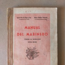 Militaria: MANUAL DEL MARINERO, PERIODO DE INSTRUCCIÓN - MINISTERIO DE MARINA, 9º EDICIÓN 1967. Lote 225836360