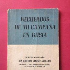 Militaria: DIVISIÓN AZUL. RECUERDOS DE MI CAMPAÑA EN RUSIA. ILDEFONSO JIMÉNEZ. Lote 225983008