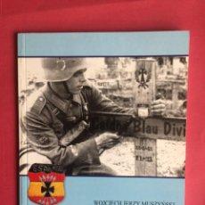 Militaria: DIVISIÓN AZUL. BLEKITNA DYWIZJA. WOJCIECH JERZY MUSZY´NSKI. Lote 226217000