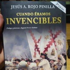 Militaria: TERCIOS. CUANDO ÉRAMOS INVENCIBLES, JESÚS ROJO PINILLA, ED. GRAN CAPITÁN, 2015, IL. FERRER DALMAU. Lote 226440780