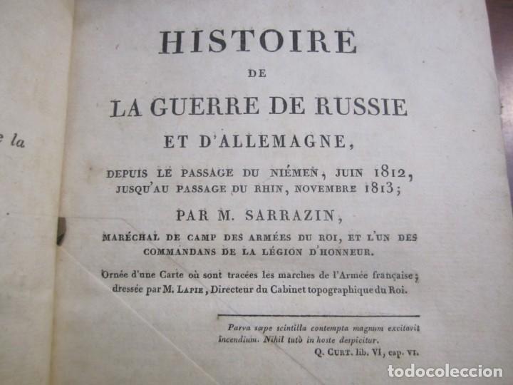 Militaria: HISTOIRE DE LA GUERRE DE RUSSIE ET DALLEMAGNE M.SARRAZIN 1815 PARIS - Foto 3 - 226694895