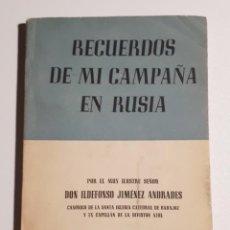 Militaria: RECUERDOS DE MI CAMPAÑA EN RUSIA. JIMÉNEZ ANDRADES, ILDEFONSO. 1957.. Lote 227635540