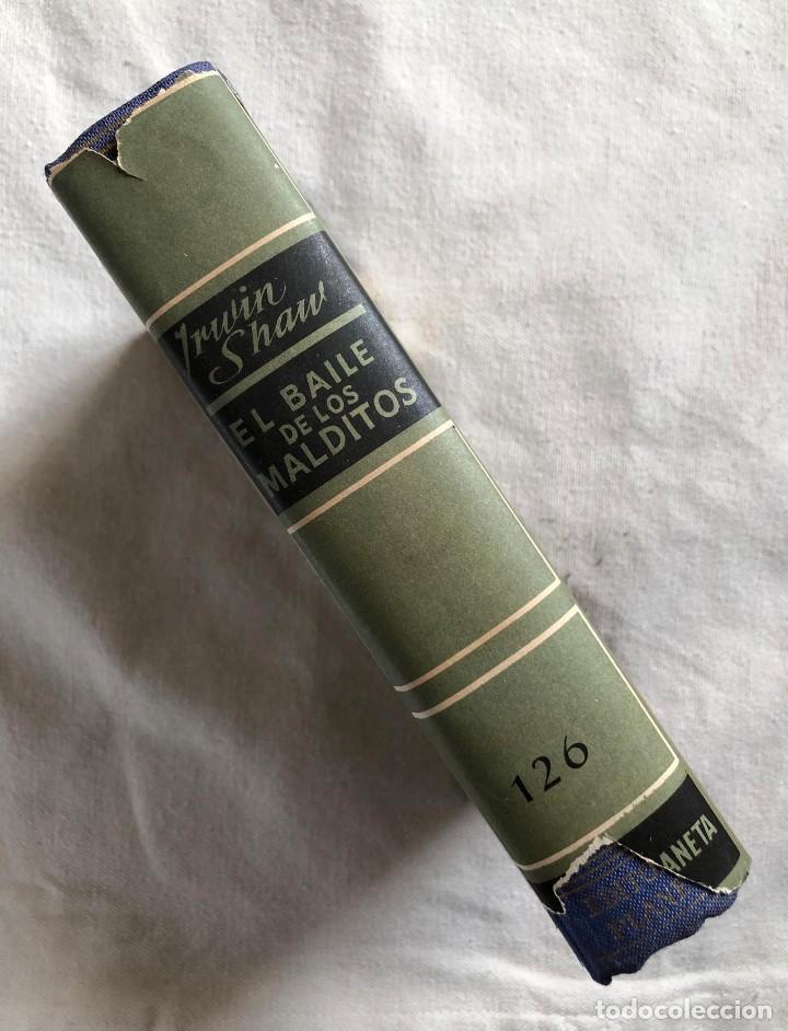 Militaria: Libro. El Baile de los Malditos. 1963. Irwin Shaw. II Guerra Mundial. Marlon Brando. III Reich. - Foto 2 - 227915870