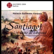 Militaria: SANTIAGO UN GRITO DE LIBERTAD. TERCIOS GALLEGOS. LEGION DE PATRICIOS. XUNTA DE GALICIA. NUEVO.. Lote 227926810