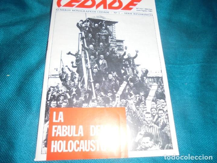 CEDADE. NUMERO MONOGRAFICO Nº 1. LA FABULA DEL HOLOCAUSTO. JULIO/AGT 1987 (Militar - Libros y Literatura Militar)