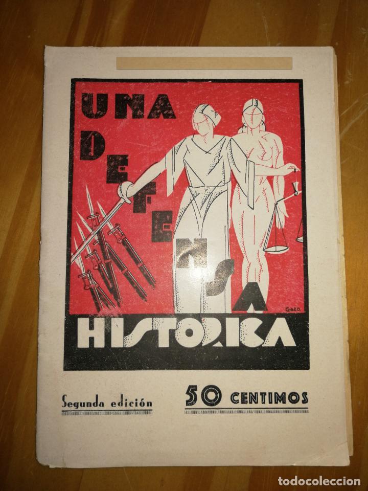 UNA DEFENSA HISTÓRICA.REPÚBLICA.SEGUNDA EDICIÓN.1931. LA GUTTENBERG. 28PÁGS.W (Militar - Libros y Literatura Militar)