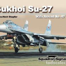 Militaria: SUKHOI SU-27 WALK AROUND SQUADRON SIGNAL. Lote 228029360