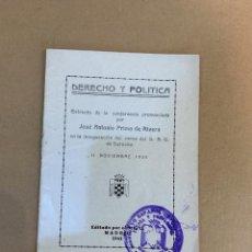 Militaria: JOSE ANTONIO PRIMO DE RIVERA / DERECHO Y POLITICA / SEU / 11 NOVIEMBRE 1935. Lote 228042595