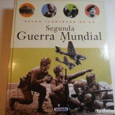 Militaria: ATLAS ILUSTRADO DE LA SEGUNDA GUERRA MUNDIAL. Lote 228125485