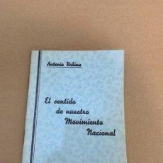Militaria: ANTONIO URBINA / EL SENTIDO DE NUESTRO MOVIMIENTO NACIONAL SAN SEBASTIAN. Lote 228157090