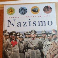 Militaria: ATLAS ILUSTRADO DEL NAZISMO. Lote 228694387