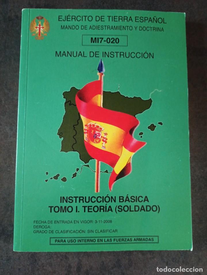 MANUAL DE INSTRUCCIÓN BÁSICA DEL SOLDADO TOMÓ I TEORÍA (Militar - Libros y Literatura Militar)