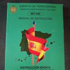 Militaria: MANUAL DE INSTRUCCIÓN BÁSICA DEL SOLDADO TOMÓ I TEORÍA. Lote 228859465