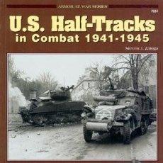 Militaria: US HALF-TRACKS IN COMBAT 1941-1945 CONCORD PUBLICATIONS. Lote 229121495
