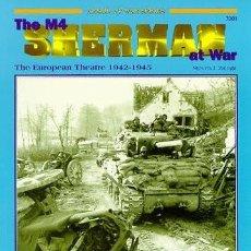 Militaria: THE M4 SHERMAN AT WAR EUROPEAN THEATRE 1942-1945 CONCORD PUBLICATIONS. Lote 229121555