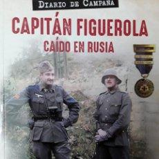 Militaria: DIARIO DE CAMPAÑA. CAPITÁN FIGUEROLA CAÍDO EN RUSIA. Lote 229266910
