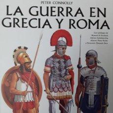 Militaria: LA GUERRA EN GRECIA Y ROMA. TAPA BLANDA. PETER CONNOLLY. Lote 229267480
