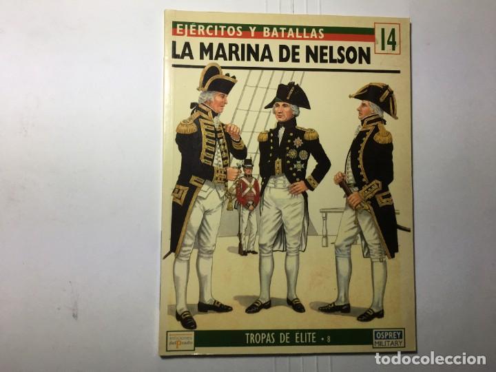 LIBRO EJERCITOS Y BATALLAS Nº 14 - LA BATALLA DE NELSON - OSPREY (Militar - Libros y Literatura Militar)