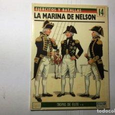 Militaria: LIBRO EJERCITOS Y BATALLAS Nº 14 - LA BATALLA DE NELSON - OSPREY. Lote 230053170