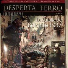 Militaria: DESPERTA FERRO CONTEMPORÁNEA 42. LA BATALLA DE BELCHITE 1937. Lote 230111780