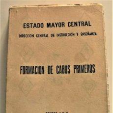 Militaria: FORMACIÓN DE CABOS PRIMEROS GRUPOS I Y II - ESTADO MAYOR CENTRAL - AÑO 1967. Lote 231715010