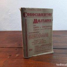 Militaria: CONOCIMIENTOS MILITARES PARA CABOS Y SARGENTOS - TENIENTE CORONEL E.A.G. - 1941, 6ª EDICION, MADRID. Lote 232226365