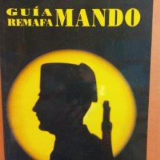 Militaria: GUÍA REMAFA MANDO. DE INFORMACION Y DOCUMENTACION SOBRE FUERZAS Y CUERPOS DE LA SEGURIDAD DEL ESTADO. Lote 232446695