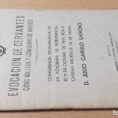 Militaria: EVOCACION DE CERVANTES COMO MILITAR Y COMISARIO VIVERES / CONFERENCIA JULIO CARULO / 1947 ACADEMIA I. Lote 232950575