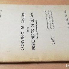 Militaria: CONVENIO DE GINEBRA SOBRE PRISIONEROS DE GUERRA / ACADEMIA GENERAL MILITAR / ZARAGOZA 1952 / AE407. Lote 232952445