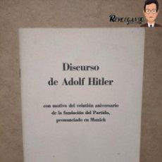 Militaria: DISCURSO DE ADOLF HITLER (VEINTIÚN ANIVERSARIO DE LA FUNDACIÓN DEL PARTIDO NSDAP - AÑO 1941. Lote 233596270