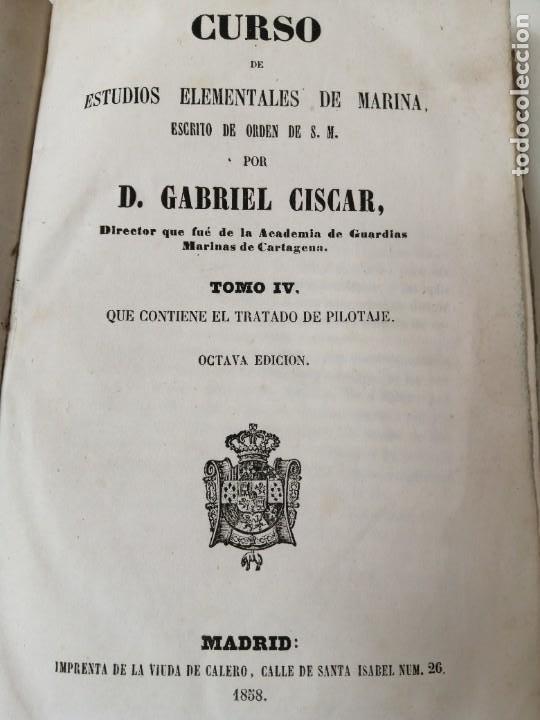 Militaria: ESTUDIOS GENERALES DE MARINA GABRIEL CISCAR TRATADO DE PILOTAJE 1838 ILUSTRADO - Foto 3 - 234447420