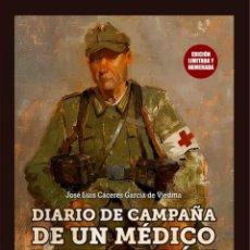 Militaria: DIVISIÓN AZUL. DIARIO DE CAMPAÑA DE UN MEDICO DE BATALLÓN. JOSÉ LUIS CÁCERES GARCÍA DE VIEDMA.. Lote 234739035