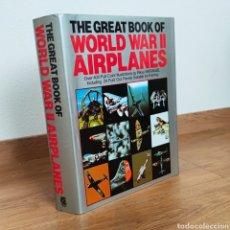 Militaria: WW2 - THE GREAT BOOK OF WORLD WAR II AIRPLANES - AVIACION AVIONES SEGUNDA GUERRA MUNDIAL PERFILES. Lote 234734420