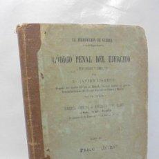 Militaria: CODIGO PENAL DEL EJERCITO. JAVIER UGARTE. TOMO II. 1885.. Lote 235807350